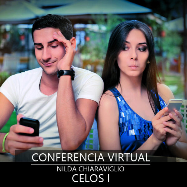Conferencia Virtual Nilda Chiaraviglio Celos I