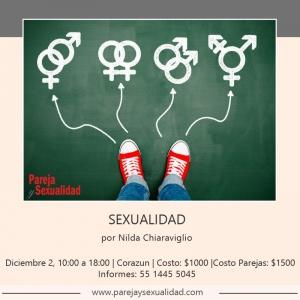 Sexualidad. Diplomado Vida, Relaciones y Sexualidad por Nilda Chiaraviglio